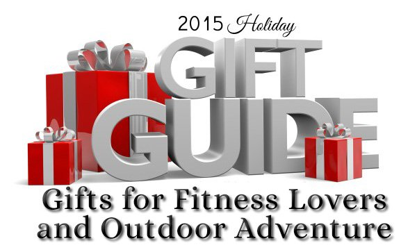 2015 gifts for fitness lovers and outdoor adventure